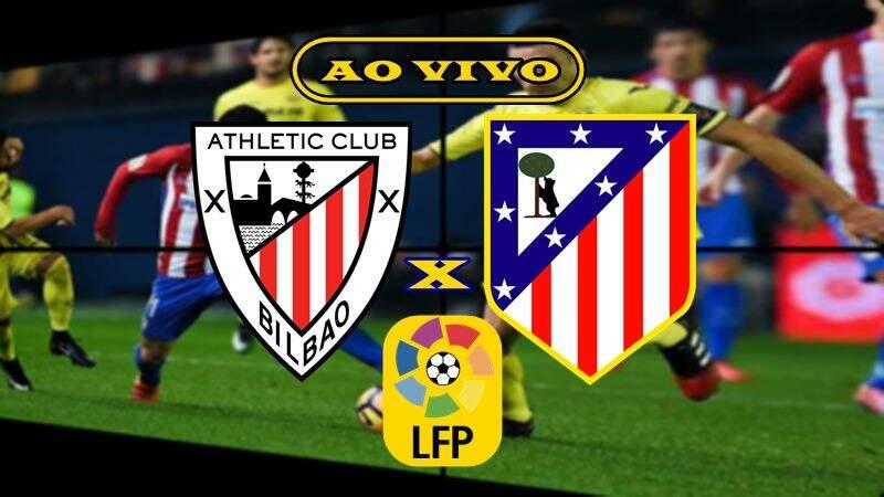 Veja onde assistir o jogo Athletic Bilbao x Atlético de Madrid ao vivo. Foto/Montagem