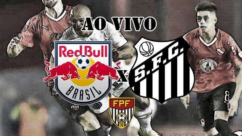 Onde assistir o Red Bull Brasil x Santos online. foto/Montagem