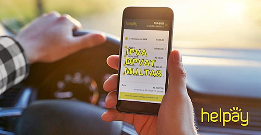 Pagamento e parcelamento de IPVA, DPVAT e licenciamentos pela Helpay. Foto/Divulgação