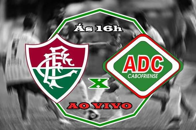 Assistir o jogo Fluminense x Cabofriense ao vivo. Foto/Montagem