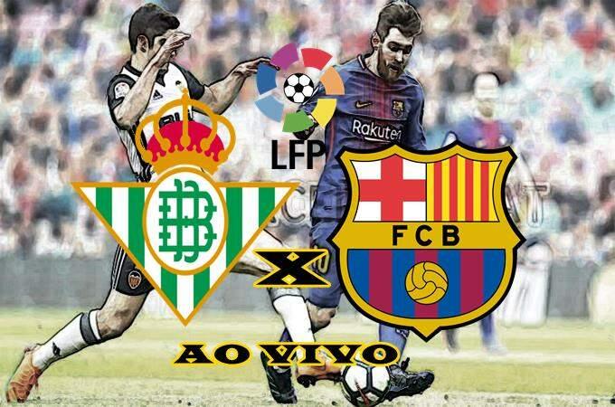 Jogo do Betis x Barcelona hoje ao vivo online. Foto/Montagem