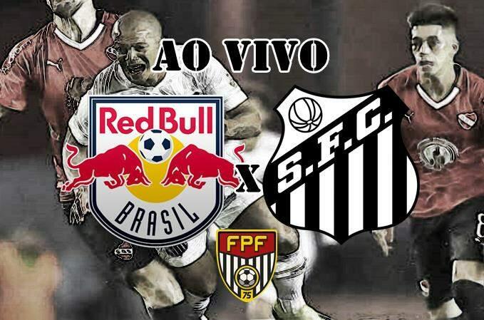 Onde assistir o jogo Red Bull Brasil x Santos ao vivo online. Foto/Montagem