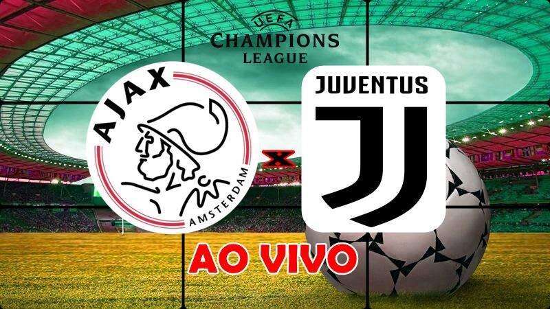 Onde assistir o jogo do Ajax x Juventus ao vivo. Foto/Montagem