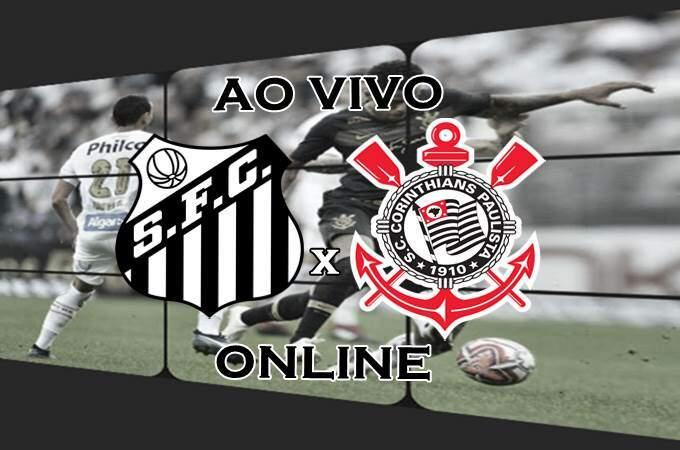 Transmissão de Santos x Corinthians ao vivo online. Foto/Montagem